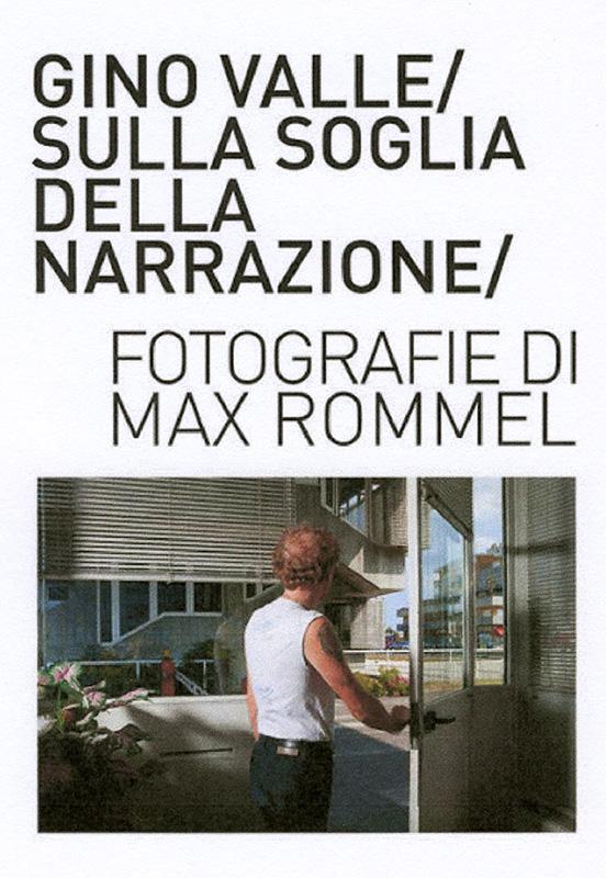 Gino Valle sulla soglia della narrazione. Fotografie di Max Rommel