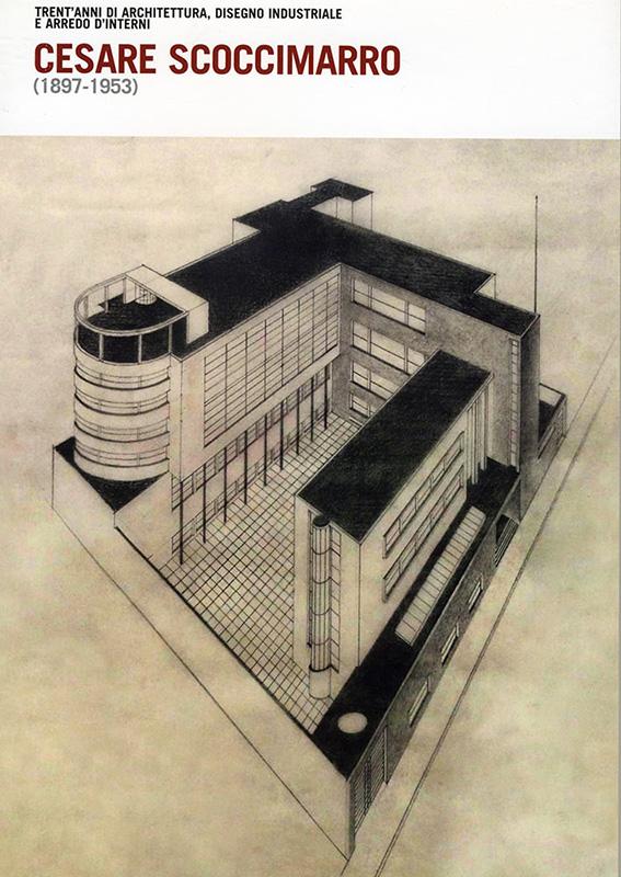 Presentazione del quaderno Cesare Scoccimarro. Trent'anni di architettura