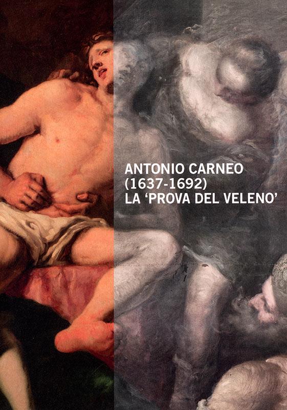 """Presentazione del quaderno """"Antonio Carneo: la Prova del veleno"""""""