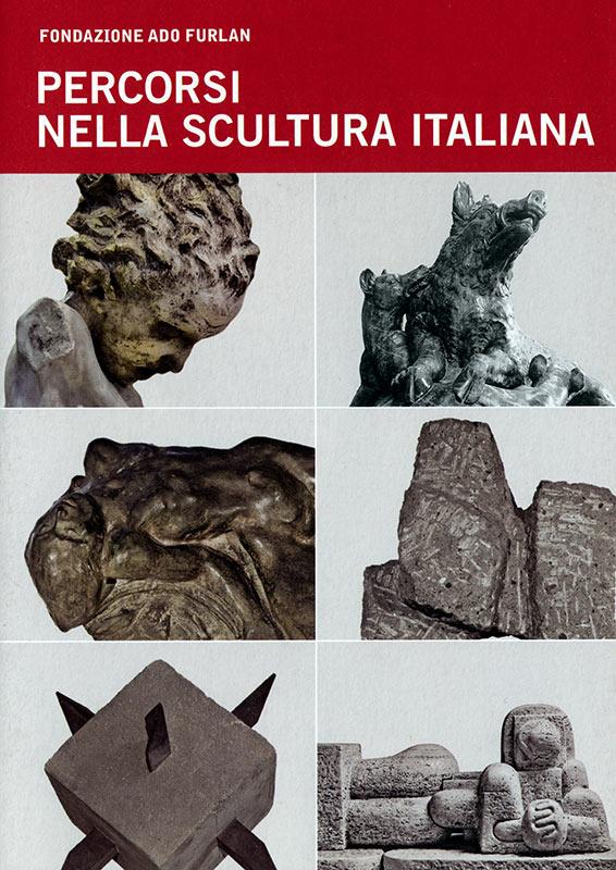 Percorsi nella scultura italiana